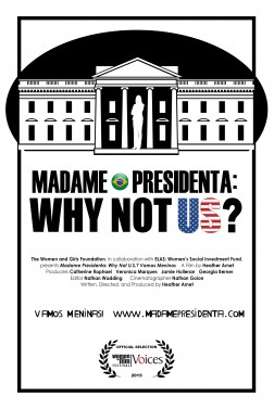 Madame Presidenta: Why Not U.S.?